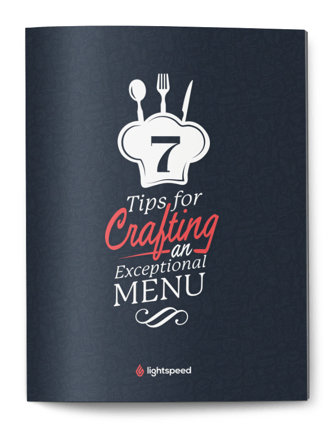 7 tips for crafting an exceptional menu