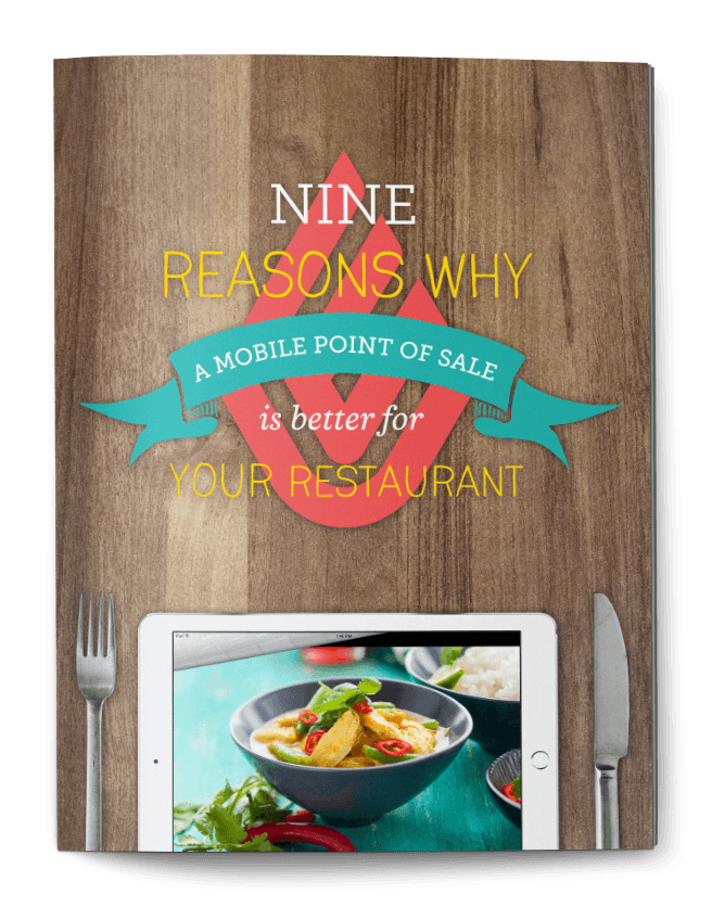 9 reasons why a mobile POS is better for your restaurant