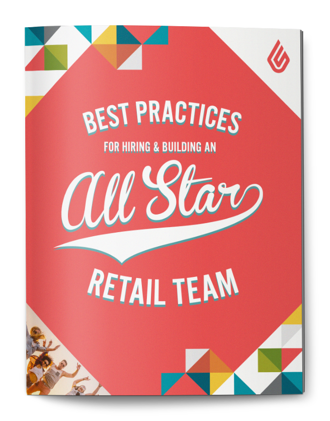 Best practices for hiring and building an all-star retail team