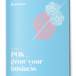 5 ways a POS can grow your business, Lightspeed POS Retail Guide