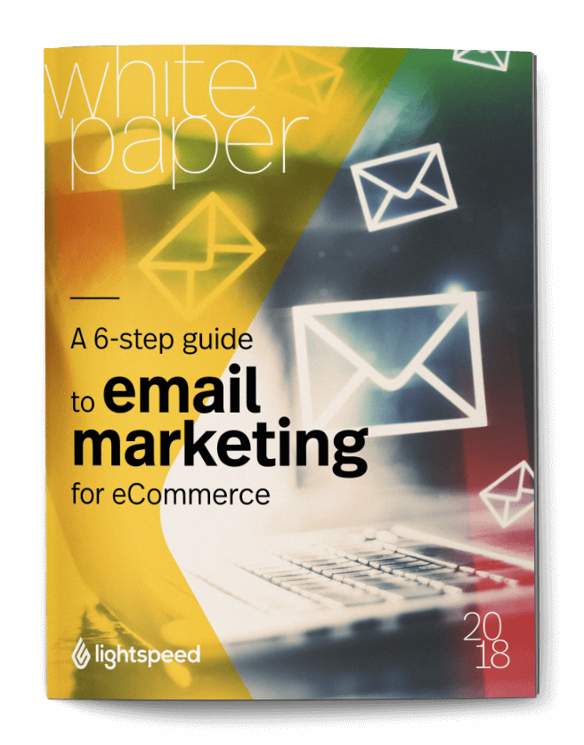 A 6-step guide to email marketing for eCommerce