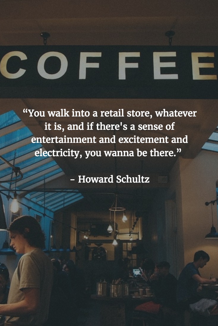 Retail Quotes - Howard Schultz