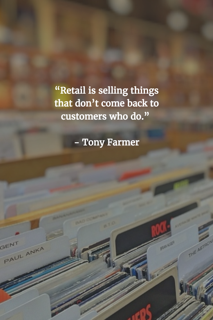 Retail Quotes - Tony Farmer
