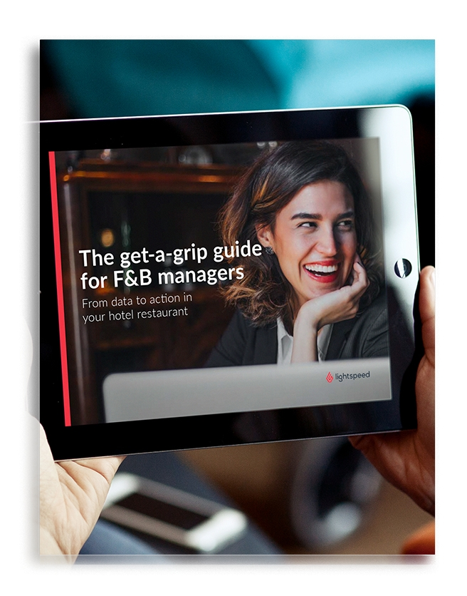 The get-a-grip guide for F&B managers
