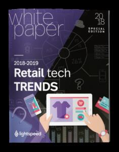 Retail Tech trends Lightspeed