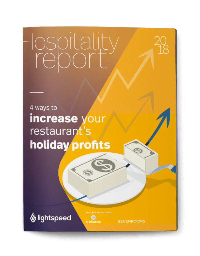 Hospitality report: 4 ways to increase your restaurant's holiday profits